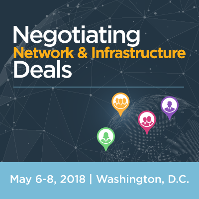 2018 Negotiating Network & Infrastructure Deals